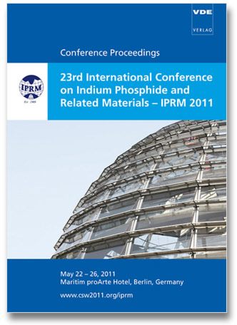 23rd International Conference on Indium Phosphide and Related Materials - IPRM 2011