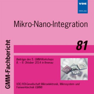 GMM-Fb. 81: Mikro-Nano-Integration