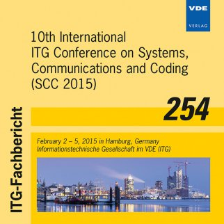 ITG-Fb 254: 10th International ITG Conference on Systems, Communications and Coding (SCC 2015)