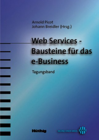 Web Services – Bausteine für das e-Business