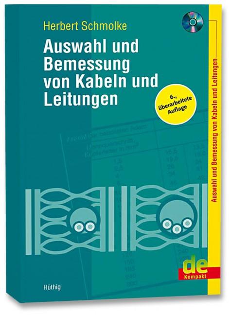 Auswahl und Bemessung von Kabeln und Leitungen - BÜCHER - VDE VERLAG