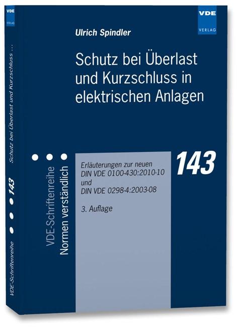 Schutz bei Überlast und Kurzschluss in elektrischen Anlagen - BÜCHER ...
