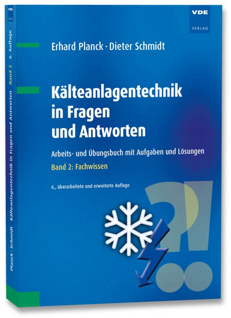 Kälteanlagentechnik in Fragen und Antworten - BÜCHER - VDE VERLAG