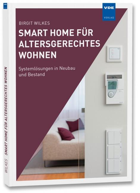 smart home f r altersgerechtes wohnen b cher vde verlag. Black Bedroom Furniture Sets. Home Design Ideas