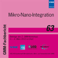 Mikro-Nano-Integration (GMM-FB 63)