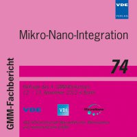 Mikro-Nano-Integration (GMM-FB 74)