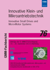 Innovative Small Drives and Micro-Motor Systems