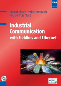 Industrial Communication with Fieldbus and Ethernet