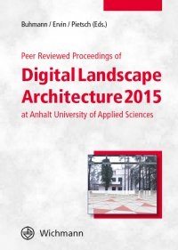 Peer Reviewed Proceedings of Digital Landscape Architecture 2015
