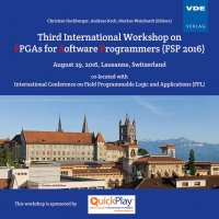 Third International Workshop on FPGAs for Software Programmers (FSP 2016)