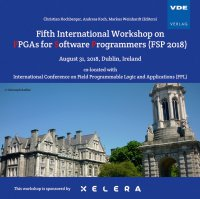 Fifth International Workshop on FPGAs for Software Programmers (FSP 2018)