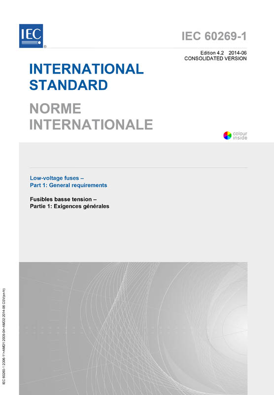 Cover IEC 60269-1:2006+AMD1:2009+AMD2:2014 CSV (Consolidated Version)