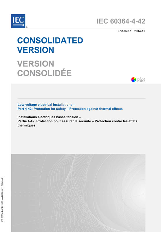 Cover IEC 60364-4-42:2010+AMD1:2014 CSV (Consolidated Version)