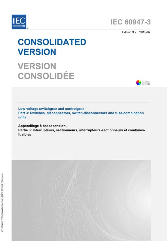 Cover IEC 60947-3:2008+AMD1:2012+AMD2:2015 CSV (Consolidated Version)