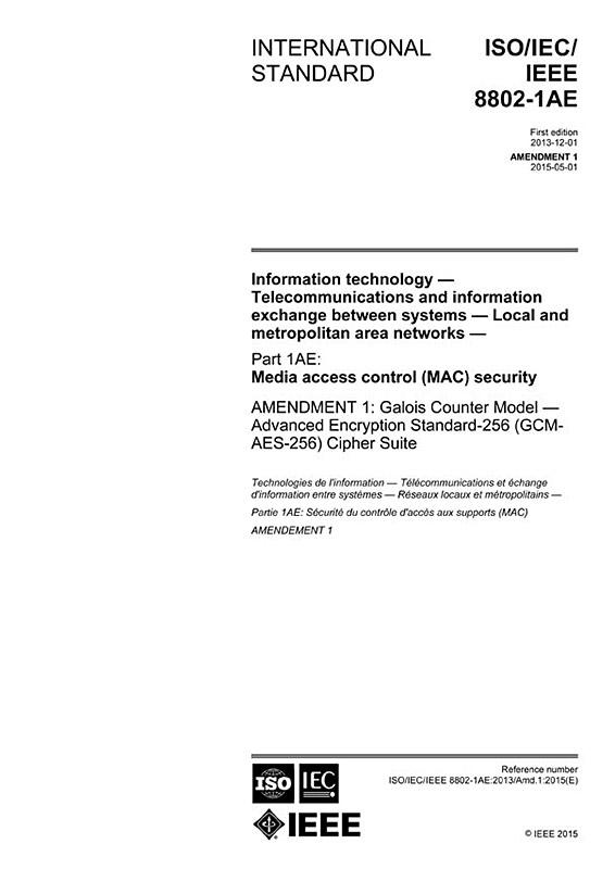 ISO/IEC/IEEE 8802-1AE:2013/AMD1:2015 - IEC Standards - VDE